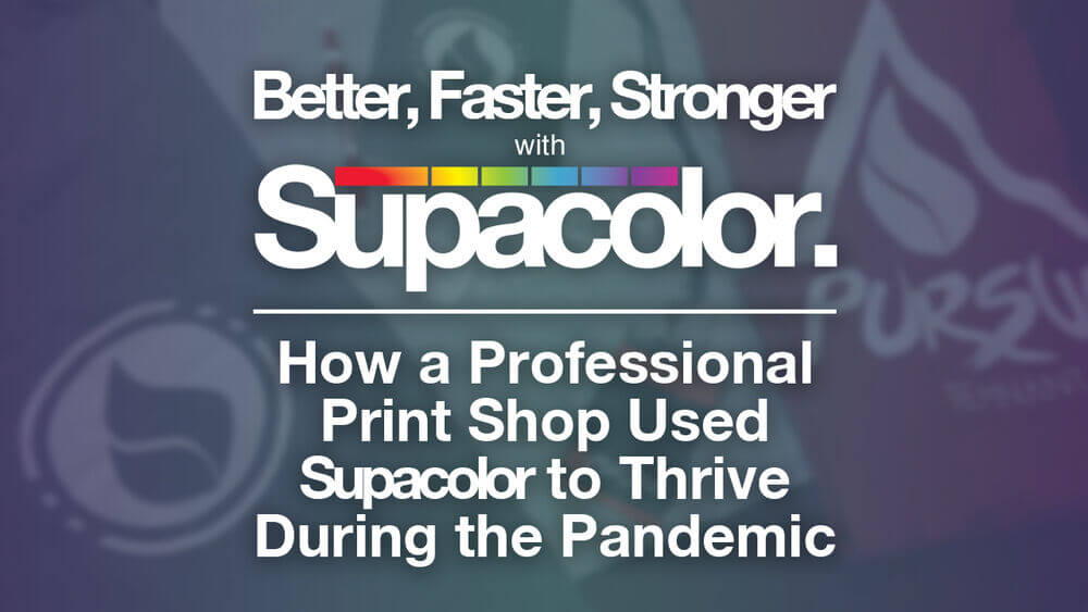 Better, Faster, Stronger… with Supacolor